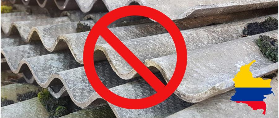 Prohibición de uso de asbesto en Colombia a partir del 2021